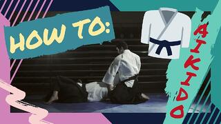 [Series of Courses] How-To Aikido Thumbnail