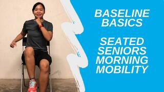 Seated Seniors Morning Mobility | Baseline Basics Thumbnail
