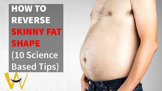 How To Reverse Skinny Fat Shape (Why Me?!!) With My Top 10 Tips Thumbnail