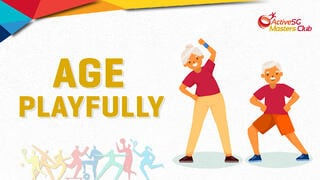 Age Playfully with ActiveSG Masters Club