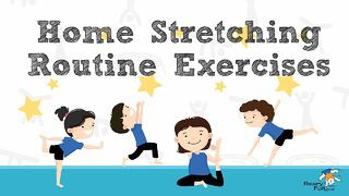 Home Stretching Routine Exercises Thumbnail
