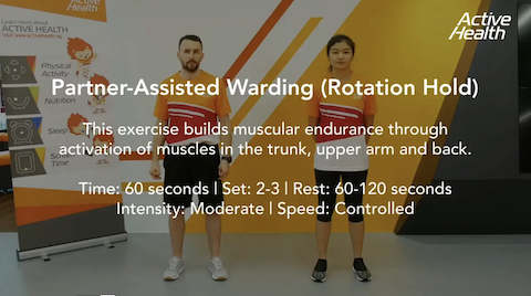 Active Health Exercises for Adults/Masters - Partner-Assisted Warding (Rotation Hold) Thumbnail
