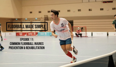 Floorball made simple Ep 11: Common Injuries Prevention and Rehabilitation Thumbnail