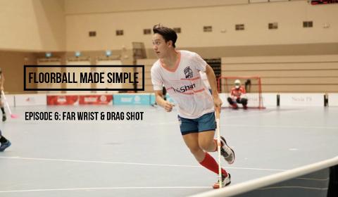 Floorball made simple Ep 6: Far Wrist and Drag Shot Thumbnail